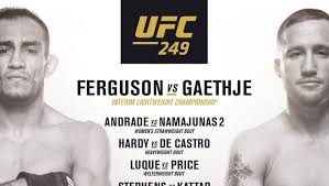 UFC 249: Tony Ferguson vs Justin Gaethje Officially Postponed